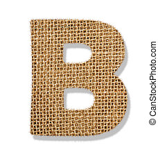 "The letter ""B"" is made of coarse cloth."