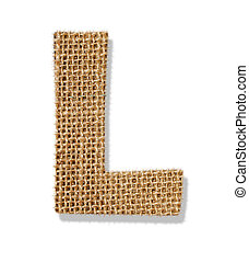 "The letter ""L"" is made of coarse cloth."