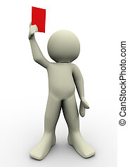 3d referee showing red card. 3d illustration of human...