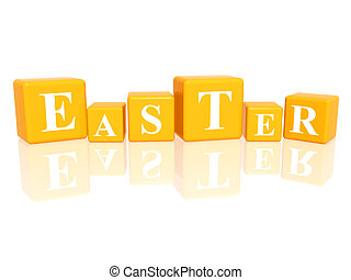 Easter in 3d cubes - 3d yellow cubes with letters makes...