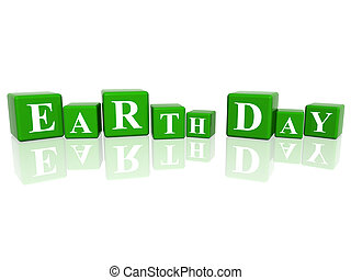 Earth Day in 3d cubes - 3d green cubes with letters makes...