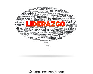 Liderazgo - Speech bubble with the word Liderazgo on white...