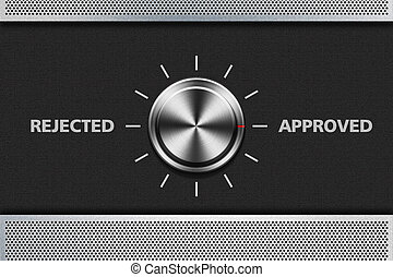 Button Selector Approved Word on the metal panel