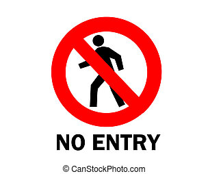 Not allowed, No entry sign