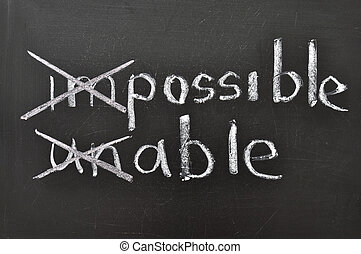 possible, able - positive thinking concept handwritten on...
