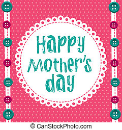 happy mother day over cute background. vector illustration