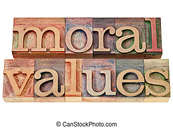 moral values - ethics concept - isolated phrase in vintage...