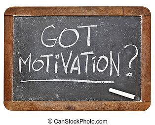 Got motivation question - white chalk handwriting on vintage...