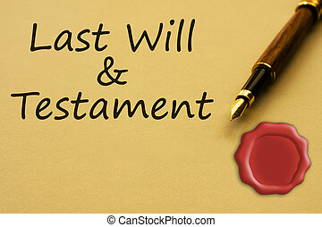 Getting a last will and testament - A fountain pen with...