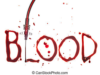 IV drip and blood - IV drip with the word BLOOD in bloody...