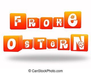 frohe ostern - Happy Easter -3d orange cubes with text in...