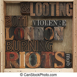 riots, looting words - London riot words in old wood and...
