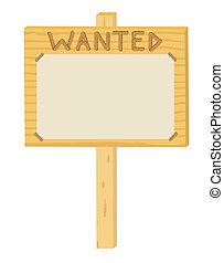 wooden sign Wanted