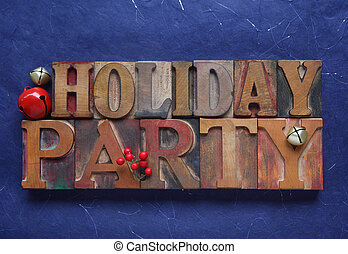holiday party words on blue - the words holiday party in old...