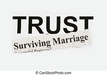 Surviving marriage abstarct with word TRUST in the...