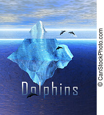 Iceberg in the Ocean with Pod of Dolphins - Iceberg in the...