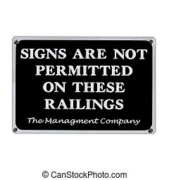 Signs Not Permitted on Railings - Signs Not Permitted on...
