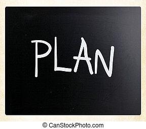 """""""Plan"""", scritto mano, bianco, Gesso, lavagna"""