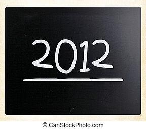 2012 on class chalkboard  - 2012 on class chalkboard