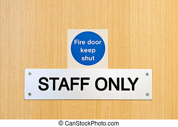 Staff only sign - staff only door sign outside workplace...
