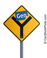 Gen Y roadsign - Gen blue stiker on yellow Y road sign...