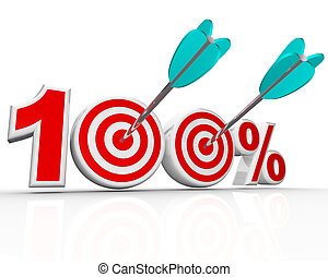 100 Percent Arrows in Targets Perfect Score - The number 100...