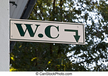 WC Sign - Toilette sign, WC, near the funicular of Pic du...