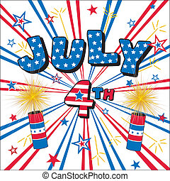 July 4 Stars, Stripes, Firecrackers - Patriotic stars...