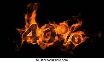 Sale Off 40%,burning forty Percent Off,fire text.