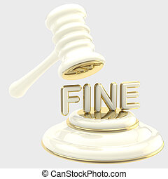 "Penalty: gavel breaking word ""fine"" - Penalty and fine..."