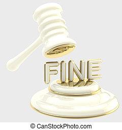 """Penalty: gavel breaking word """"fine"""" - Penalty and fine..."""