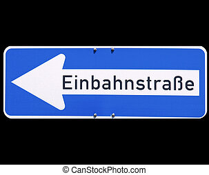 One way traffic sign in German (Einbahnstrasse) isolated...