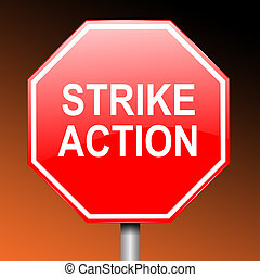 Strike concept. - Illustration depicting a road sign with...