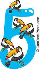 number five and 5 toucans - cartoon illustration with number...