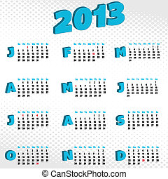 2013 calendar - A slick looking 2013 calendar featuring 3d...