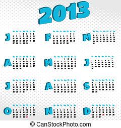 2013 calendar - A slick looking 2013 calendar featuring 3d...