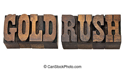 gold rush in western style type - gold rush - isolated...