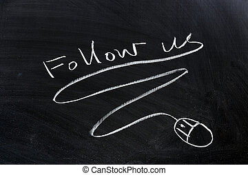 Follow us and mouse drawn on the chalkboard