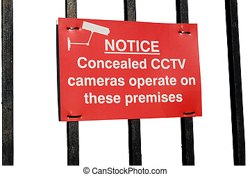 concealed cctv cameras in operation sign on white background...