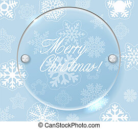 Circle glass board and christmas background of snowflakes....
