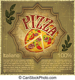 Pizza on grunge Background - Vintage card - Cover menu -...