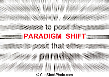paradigm shift concept with focus on the word paradigm shift...