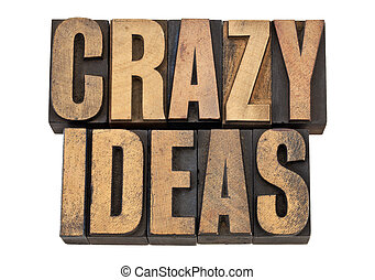 crazy ideas in letterpress type - crazy ideas - creativity...
