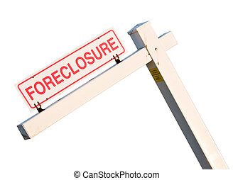 Foreclosure sign in isolation