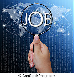 JOB, word in Magnifying glass,network background