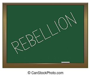 Rebellion. - Illustration depicting a green chalkboard with...