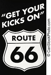 Get Your Kicks On Route 66 - Photograph Of A Road Banner...