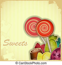 sweet candy on Retro background - vintage postcard - sweet...