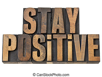 stay positive motivation phrase - stay positive - motivation...