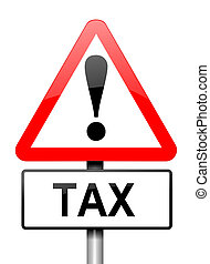 Tax warning. - Illustration depicting a red and white...